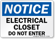 Electrical Closet Do Not Enter Notice Sign