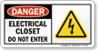 Electrical Closet Do Not Enter OSHA Danger Sign