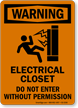 Electrical Closet Do Not Enter OSHA Warning Sign