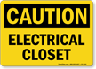 Electrical Closet OSHA Caution Sign