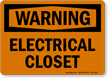 Electrical Closet OSHA Warning Sign