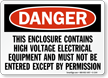 High Voltage Electrical Equipment, Enter By Permission Sign