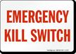 Emergency Kill Switch