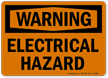Warning Electrical Hazard Sign
