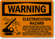 Electrocution Hazard Serious Injury Will Result Sign