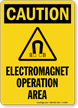 Electromagnet Operation Area Sign