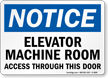 Elevator Machine Room Access Through Door Sign