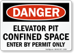 Elevator Pit Confined Space Danger Sign