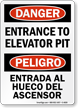 Bilingual OSHA Danger Entrance To Elevator Pit Sign