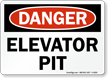 Elevator Pit OSHA Danger Sign