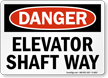 Elevator OSHA Danger Sign