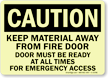 Fire Door Must Be Ready For Emergency Sign