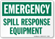 Emergency Spill Response Equipment Sign