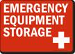Emergency Equipment Storage Sign