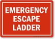 Emergency Escape Ladder Safety Sign