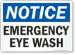 Notice Emergency Eye Wash Sign