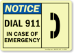 Notice Dial 911 In Case Emergency Sign