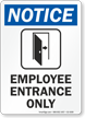 Employee Entrance Only OSHA Notice Sign