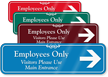Employees Only Visitors Use Main Entrance ShowCase Sign