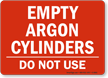 Empty Argon Cylinders - Do Not Use Sign