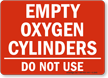 Empty Oxygen Cylinders Sign