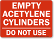 Empty Acetylene Cylinders Sign