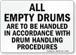 Empty Drums Handling Procedures Sign
