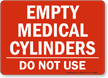 Empty Medical Cylinders - Do Not Use Sign