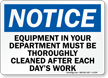 Equipment Must Be Thoroughly Cleaned Sign