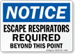 Escape Respirators Required Beyond This Point Sign