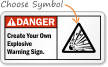 Custom ANSI Danger Sign