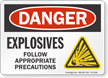 Explosives Follow Appropriate Precautions Danger Sign