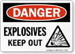 Explosives Keep Out OSHA Danger Sign With Graphic