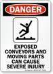 Danger: Exposed Conveyors and Moving Parts Sign