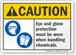Eye And Glove Protection Must Be Worn Caution Sign