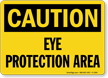 OSHA Caution Eye Protection Area Sign