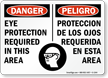 English Spanish OSHA Danger Eye Protection Required Sign