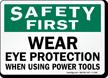 OSHA Safety First Sign