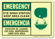 Emergency Eye Wash Station Keep Clear Bilingual Sign