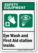 Eye Wash First Aid Station Inside Sign