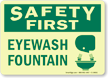 Safety First: Eyewash Fountain (wash graphic) Sign