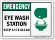 Emergency Eye Wash Station Keep Clear Sign