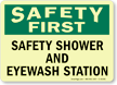 Safety First: Safety Shower, Eyewash Station Sign