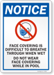 Face Covering Difficult To Breathe Through When Wet Sign