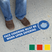Face Covering Must Be Worn Upon Entering Floor Sign