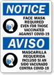 Face Mask Required Even For Those Vaccinated Bilingual Sign