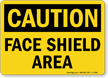 OSHA Caution Face Shield Area Sign