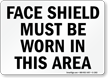 Personal Protective Equipment Faceshield Required Sign