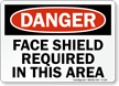 Face Shield Required OSHA Danger Sign