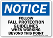 Notice Follow Fall Protection Guidelines Working Sign